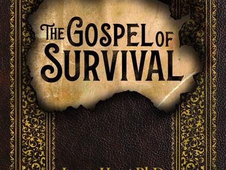 The Gospel of Survival