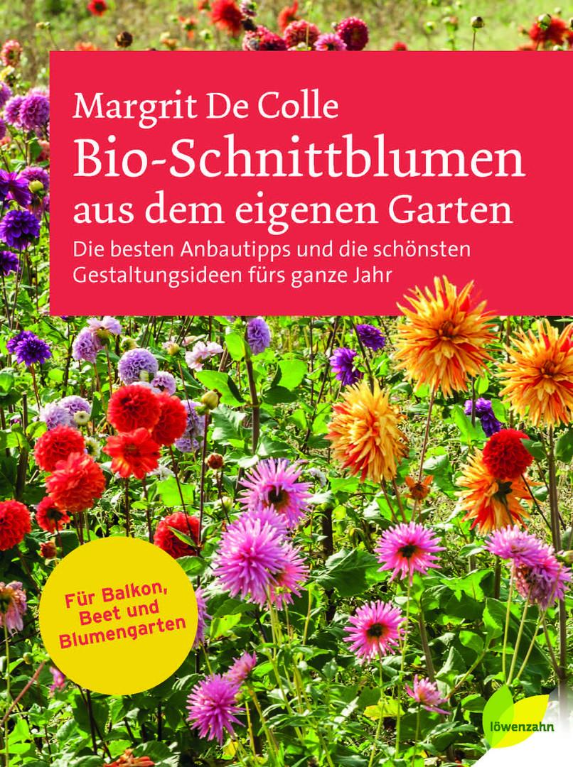 Bio Schnittblumen aus dem eigenen GArten