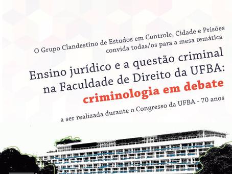 """Mesa temática no Congresso da UFBA: """"Ensino jurídico e a questão criminal na Faculdade de Direito da"""