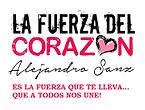 La Fuerza Del Corazon Alejandro Sanz.png