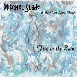 Fire in the rain MWS album cover2