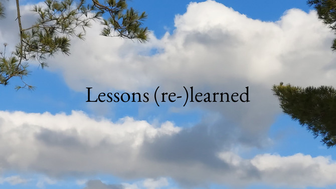 Lessons (re-)learned
