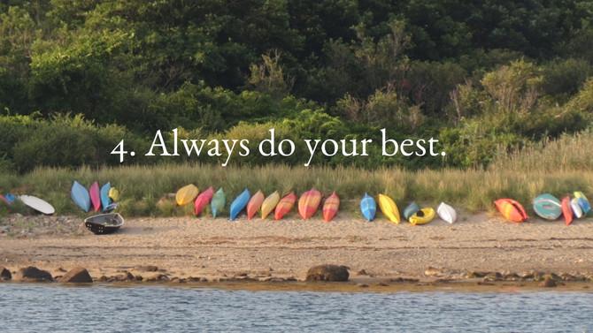 4. Always do your best.