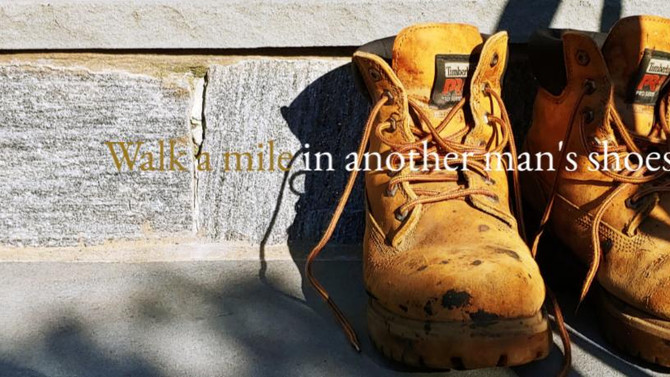 Walk a mile...and judge softly, lest you be judged