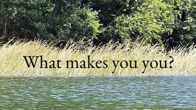 What if you'd been born differently? Would you still be you?