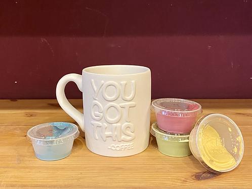 You Got This Mug