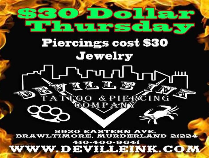 $30 Thursday Piercing Special DeVille Ink Baltimore Maryland