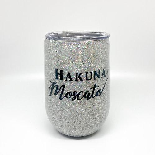 """""""Hakuna Moscato"""" Wine Tumbler"""