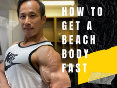 How To Get A Beach Body FAST For Men
