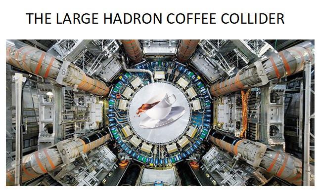 200 Large Hadron Coffee Collider.jpg