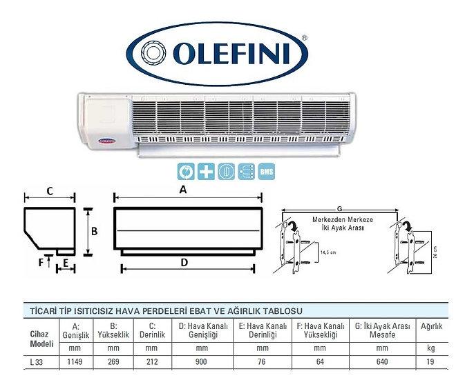Olefini L-33 Ticari Tip Hava Perdesi