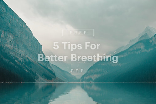 5 Breathing Tips – Free PDF