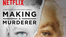 Afterthoughts on Making a Murderer on Netflix