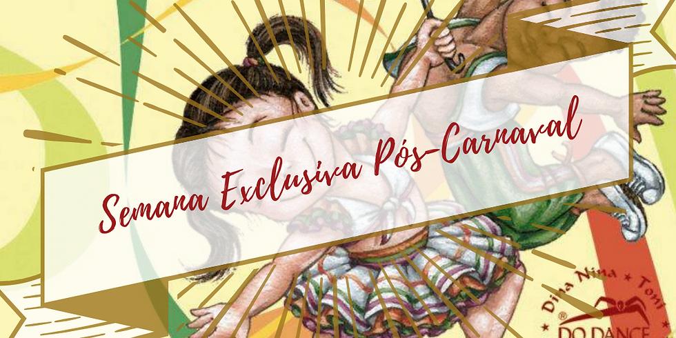 Semana Exclusiva Pós-Carnaval KRBallet