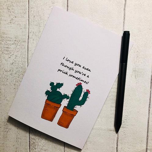 Cactus Card. You're a pr*ck pun card