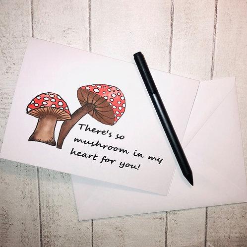 So mushroom in my heart!