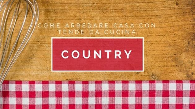 Come Arredare Casa con Tende Cucina Country - Sorelle Milesi