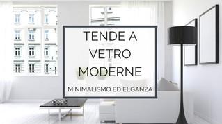 Tende a vetro moderne: minimalismo ed eleganza