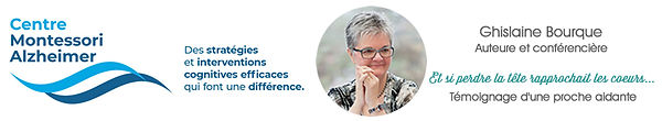 Partenariat Centre Montessori Alzheimer - Ghislaine Bourque