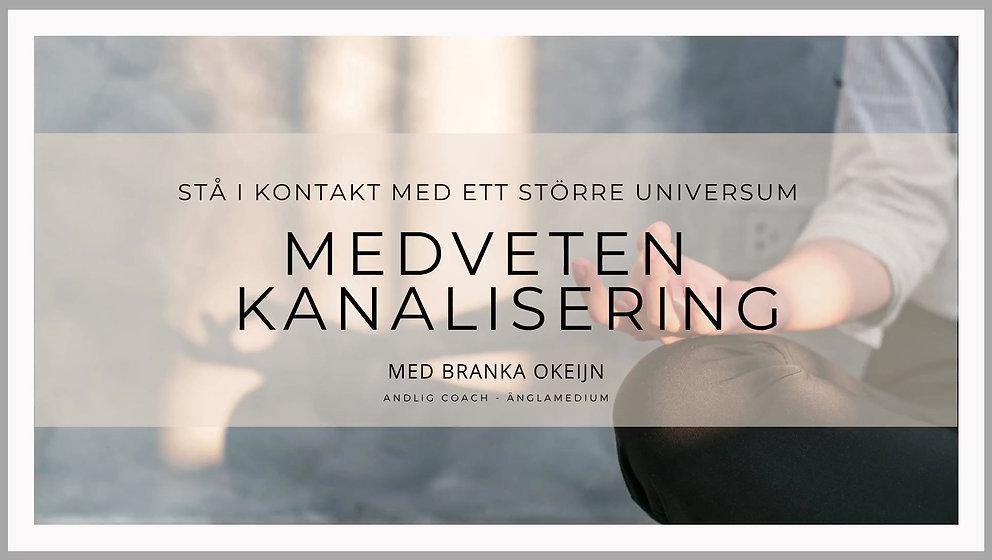 Online kurs Medveten Kanalisering