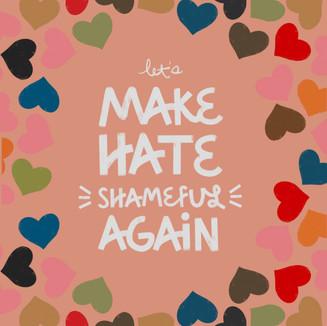 Make Hate Shameful.JPG