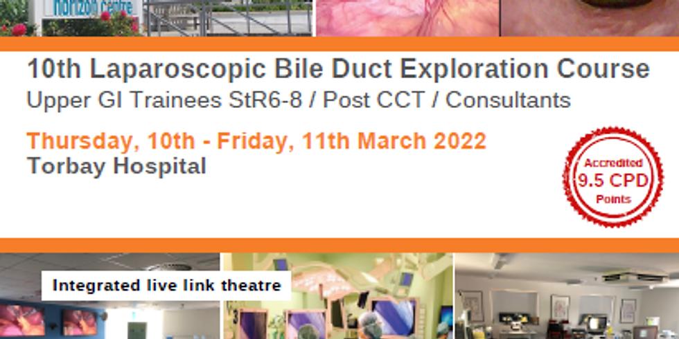 10th Laparoscopic Bile Duct Exploration Course