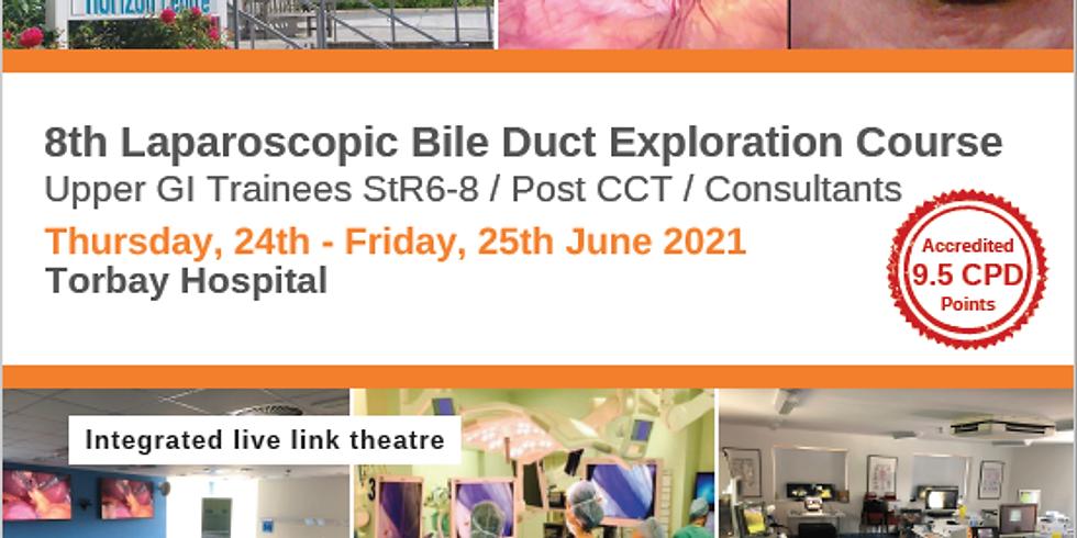 8th Laparoscopic Bile Duct Exploration Course