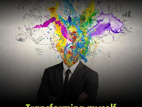 Transforming myself to transform my business…