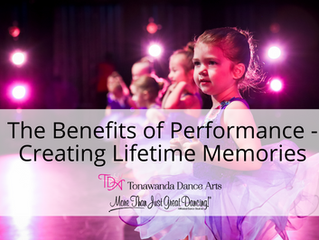 The Benefits of Performance - Creating Lifetime Memories