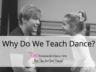 Why Do We Teach Dance?