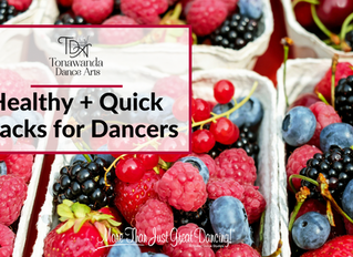 Healthy + Quick Snacks for Dancers