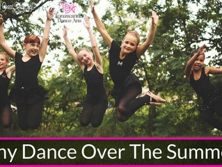 Why Dance Over The Summer?