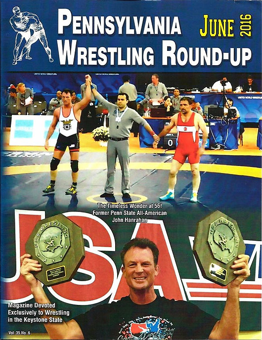 Pa Wrestling Round-Up June 2016 Cover John Hanrahan UWW World Champion veteran