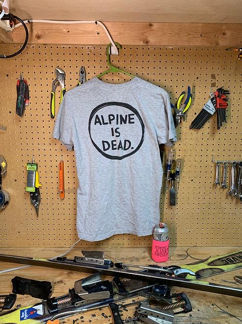 Alpine Is Dead T-Shirt