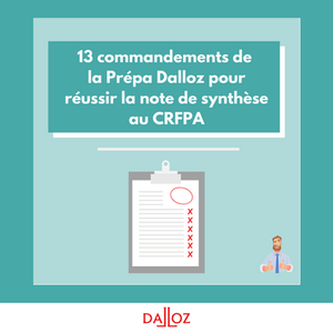 commandements prépa Dalloz note synthese crfpa
