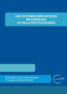 couv_Les_cultures_médiatiques_de_l'enfan