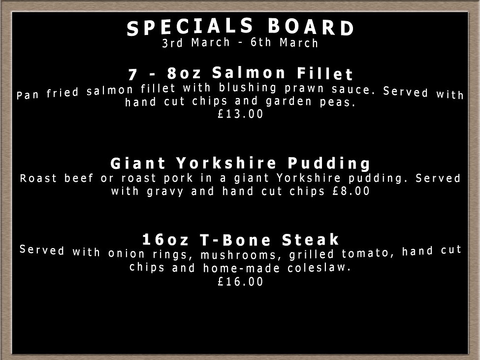 Specials Board wc 3rd March 2021.jpg