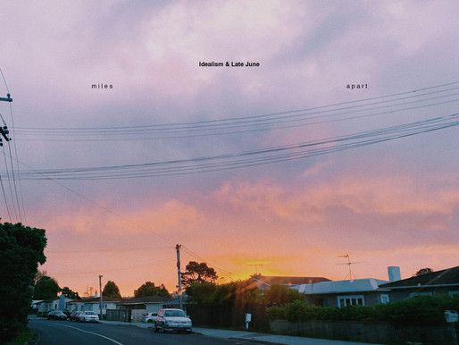 """New music release: """"Miles Apart"""" by Idealism and Late June"""