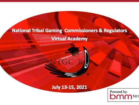 National Tribal Gaming Commissioners & RegulatorsVirtual Academy