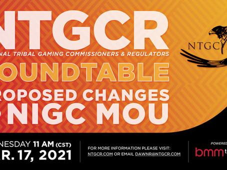 Round Table                                      Proposed changes to NIGC MOU