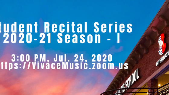 Program | Vivace Student Recital Series | 2020-21 Season - I