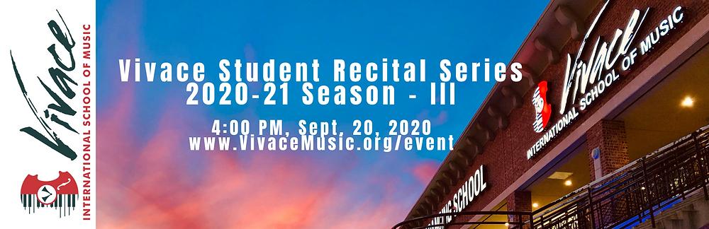 Vivace Student Recital Series 2020-21 Season - III