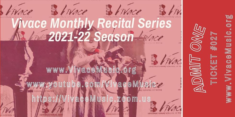 Vivace Monthly Recital Series | 2021-22 Season - III