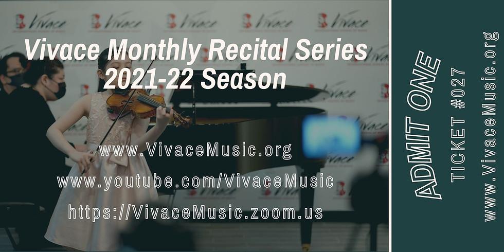 Vivace Monthly Recital Series | 2021-22 Season - XII