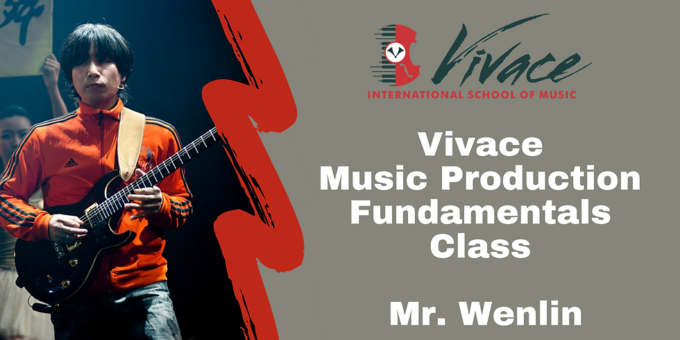 Free Open Class 02: Vivace Music Production Fundamentals