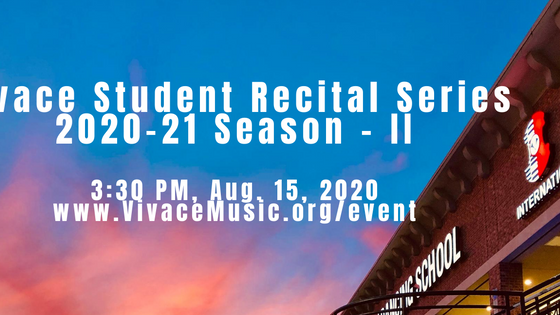 Program | Vivace Student Recital Series | 2020-21 Season - II