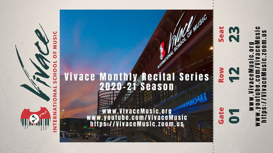 Vivace Monthly Recital Series | 2020-21 Season - X