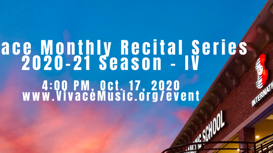 Program: Vivace Monthly Recital Series 2020-21 Season - IV