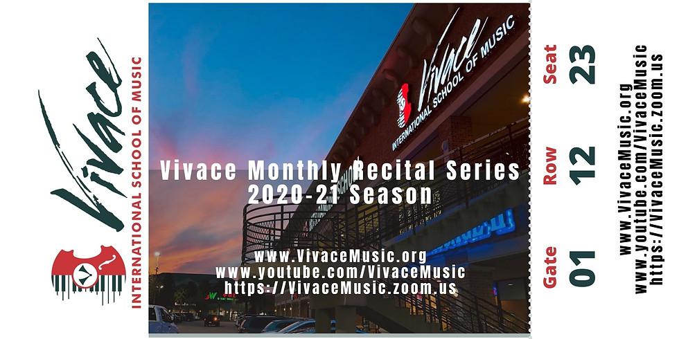 Vivace Monthly Recital Series | 2020-21 Season - XIII