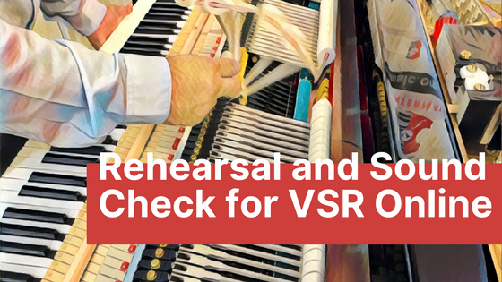 Rehearsal and Sound Check Order for Vivace Student Recital Series | 2020-21 Season - I